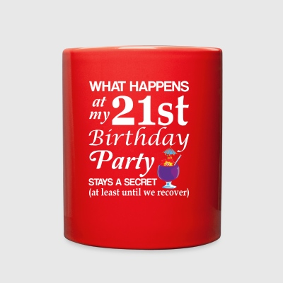 What Happens At 21st Birthday Party Secret - Full Color Mug