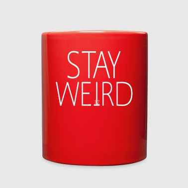 STAY WEIRD - Full Color Mug