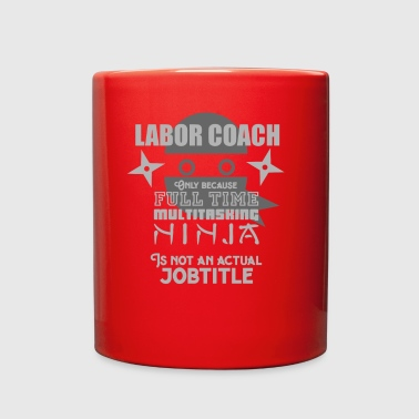 Labor Coach Joke - Full Color Mug