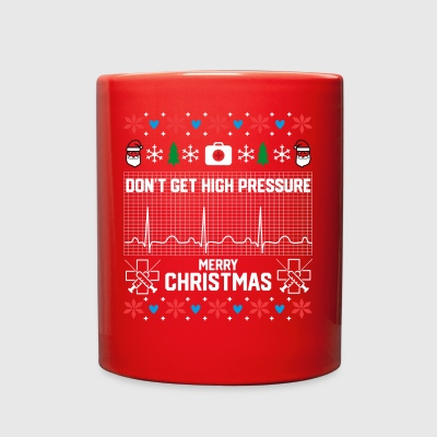 Don't Get High Pressure Nurse Christmas Sweater - Full Color Mug