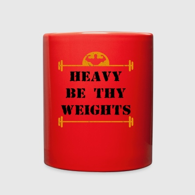 Heavy Be Thy Weights - Full Color Mug