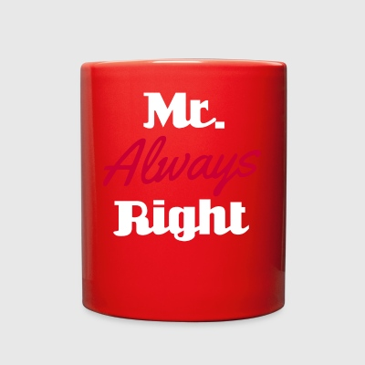 mr always right - Full Color Mug