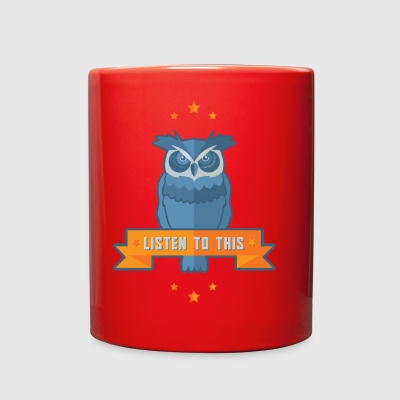 LISTEN TO THIS OWL w banner - Full Color Mug