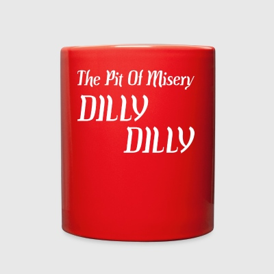 The Pit Of Misery Dilly Dilly - Full Color Mug