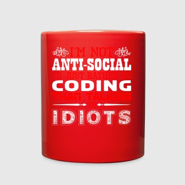 Im Not Antisocial Id Just Rather Coding - Full Color Mug