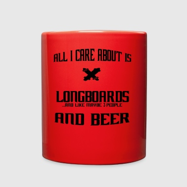All i care about is Legendary Longboard - Full Color Mug