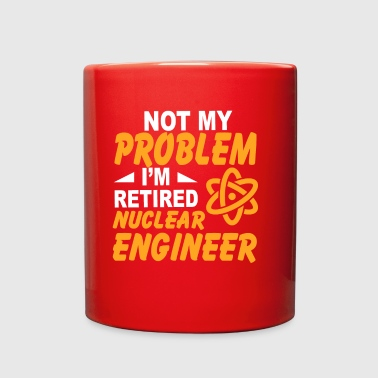 Cool T-Shirt For Retired Nuclear Engineer. - Full Color Mug