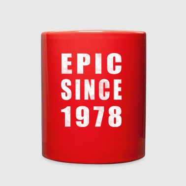 Epic Since 1978, 40th Birthday Shirt - Full Color Mug