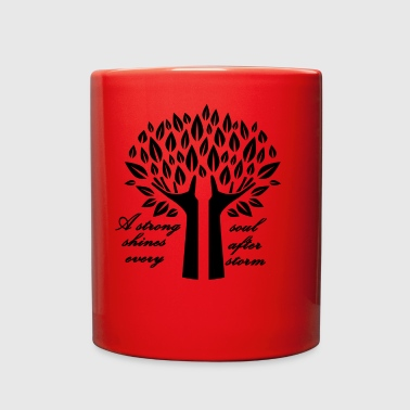 A strong soul shines after... - Full Color Mug
