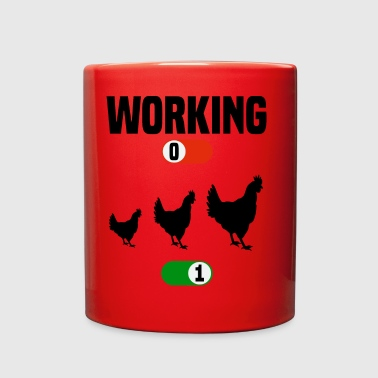 Working OFF hene farmer farm chicken ON gift - Full Color Mug