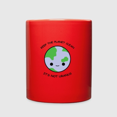 Keep the planet clean - Full Color Mug