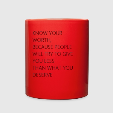 Know your worth - Full Color Mug