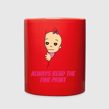 Always Read The Fine Print Baby Pregnancy - Full Color Mug