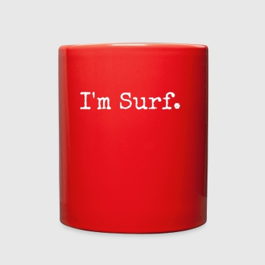 I'm Surf T-shirt Hoodie Love Surfing - Full Color Mug