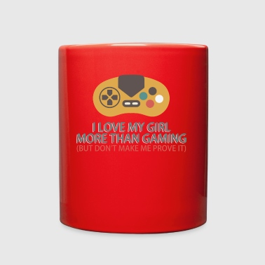 I Love My Girl More Than Gaming Gamer Gift T-shirt - Full Color Mug
