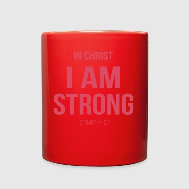 In christ, I am strong.Christian,Bible verse,2 Tim - Full Color Mug