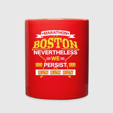 Boston Nevertheless Persist Marathon - Full Color Mug