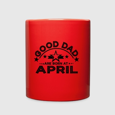 GOOD DAD ARE BORN IN - Full Color Mug