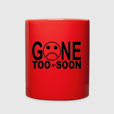 Gone too soon t-shirts - Full Color Mug