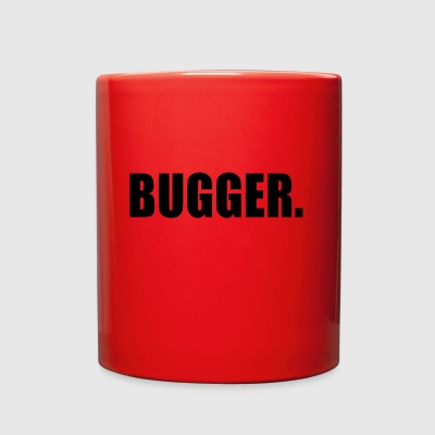 BUGGER - Full Color Mug