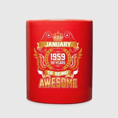 January 1959 59 Years Of Being Awesome - Full Color Mug