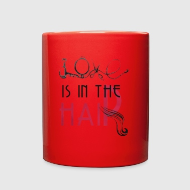 Hairstylish Love is in the hair - Full Color Mug