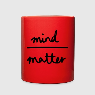 Mind Over Matter - Full Color Mug