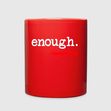 Enough March For Our Lives - Full Color Mug