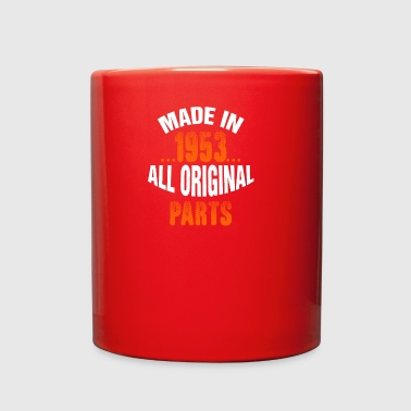 Made In 1953 All Original Parts - Full Color Mug