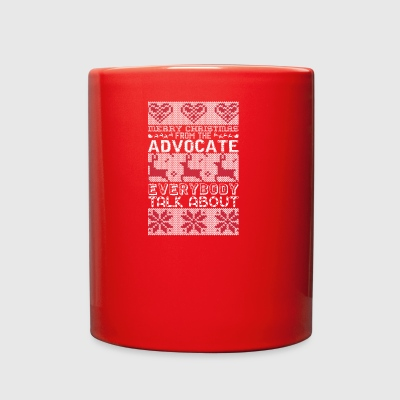 Merry Christmas Advocate Everybody Talks About - Full Color Mug