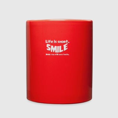 Life Short Smile Advice Wisdom - Full Color Mug