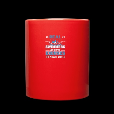 Swimmer Dont Make Excuses They Make Wave - Full Color Mug