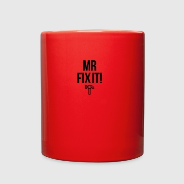 Mister Fix it - Full Color Mug