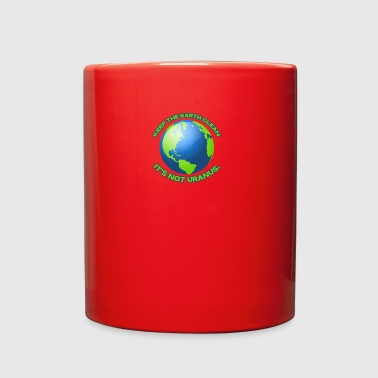 Keep the earth clean - Full Color Mug