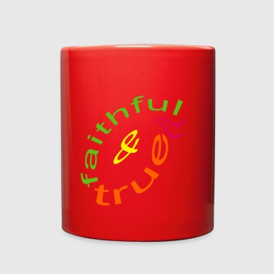 faithful and true - Full Color Mug