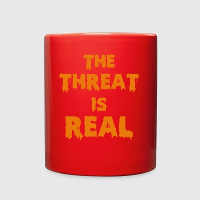 Halloween - The threat is real - Full Color Mug