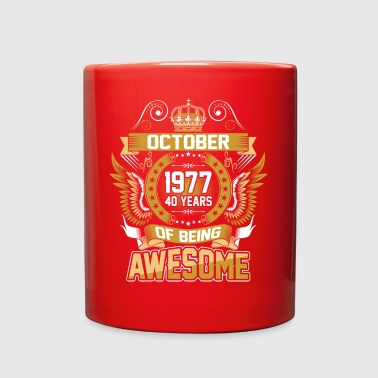 October 1977 40 Years Of Being Awesome - Full Color Mug