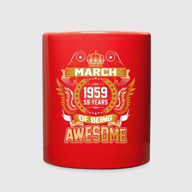 March 1959 59 Years Of Being Awesome - Full Color Mug