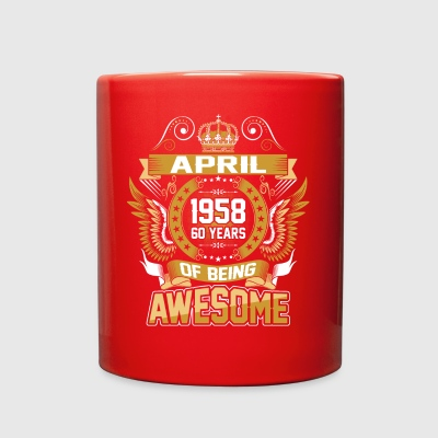 April 1958 60 Years Of Being Awesome - Full Color Mug