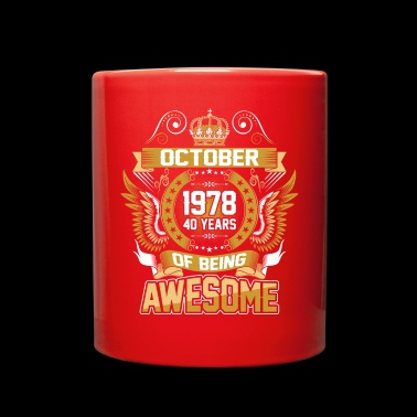 October 1978 40 Years Of Being Awesome - Full Color Mug