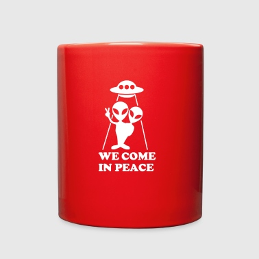 We Come In Peace Alien Visitor Welcome Greetings - Full Color Mug