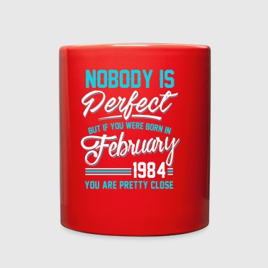 February 1984 You are pretty close perfect - Full Color Mug