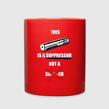 This Is A Suppressor - Full Color Mug