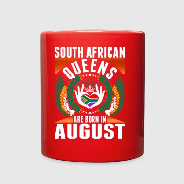 South African Queens Are Born In August - Full Color Mug