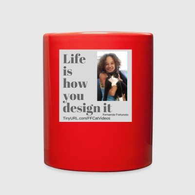FF Life is how you design it - Full Color Mug