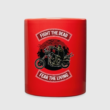 Fight The Dead, Fear The Living - Full Color Mug