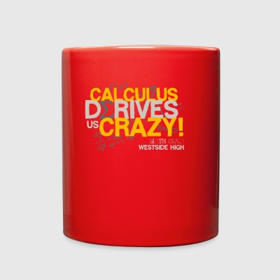 Calculus Derives Us Crazy Math Club Westside High - Full Color Mug