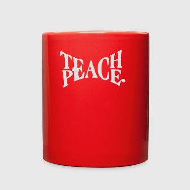 Teach Peace - Full Color Mug
