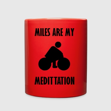 miles are my meditation - Full Color Mug