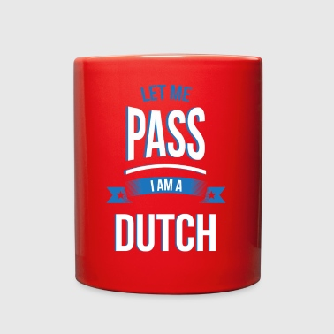 let me pass Dutch gift birthday - Full Color Mug